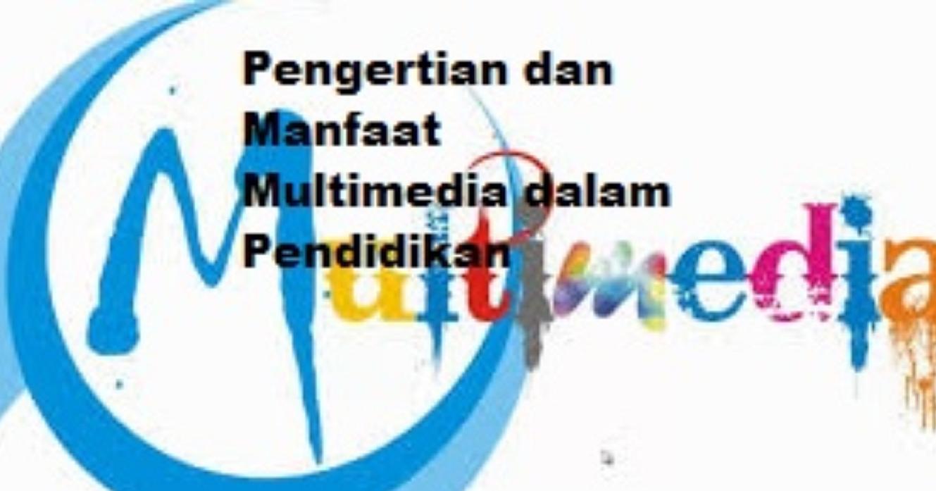 Multimedia Dalam Pembelajaran