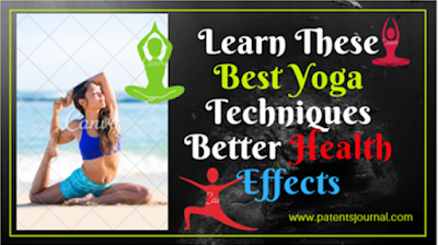 http://www.patentsjournal.com/2017/11/learn-these-8-importance-of-yoga-techniques-better-health-effects.html