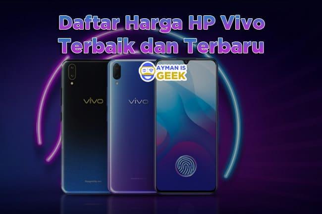 HP Vivo Terbaik 2019 harga 2 jutaan beserta info spesifikasi
