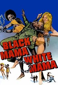 Watch Black Mama, White Mama Online Free in HD