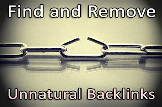 Find and Remove Unnatural Backlinks to your site