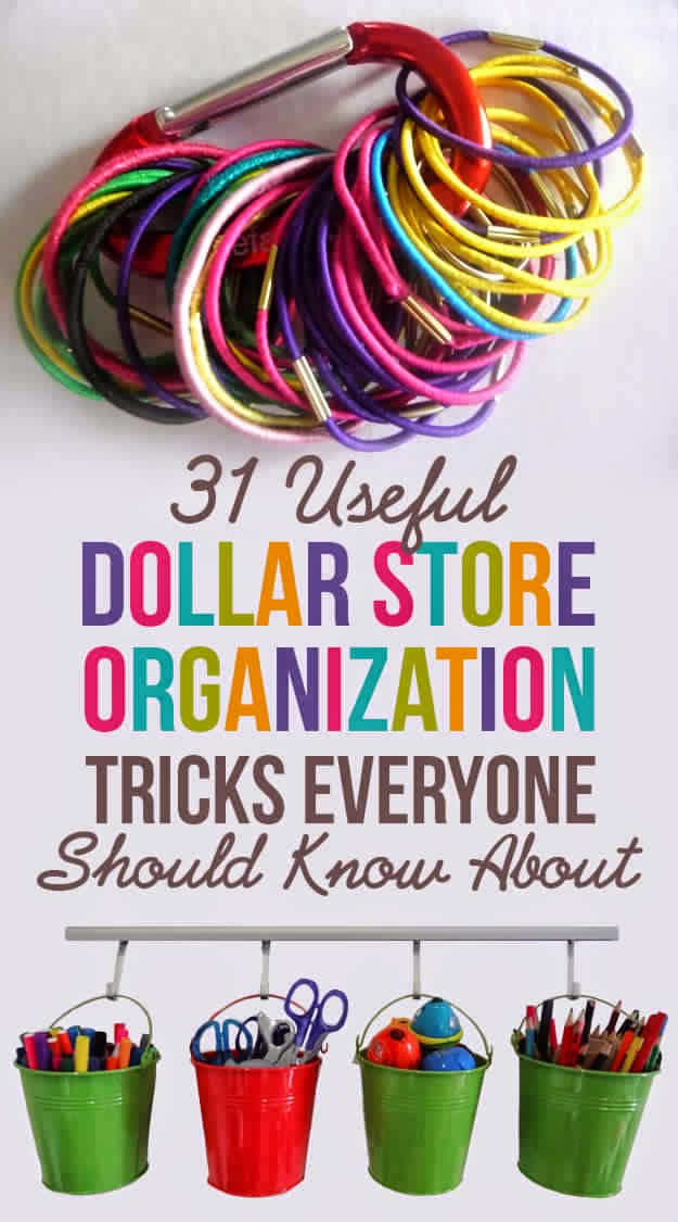 31 Ways You Can Reorganize Your Life With Dollar Store Stuff