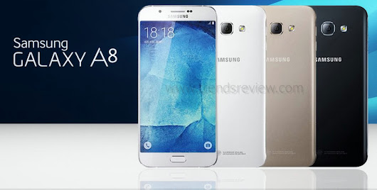 Samsung Galaxy A8 Review: New Slimmest Smartphone         |          Trends Reviewer : All round Reviews