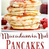 Macadamia Nut Pancakes {with Raspberry Maple Syrup & White Chocolate Shavings}