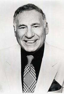 Mel Brooks. Director of Blazing Saddles
