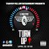 DJ Main Event Presents: The Turn Up (April 29, 2016)