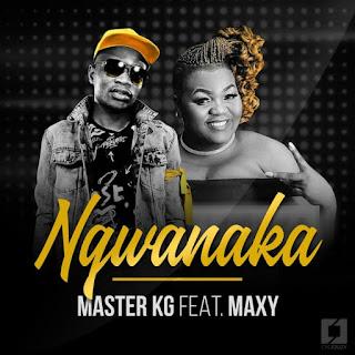 Master KG  Feat. KhoiSan Maxy – Ngwanaka
