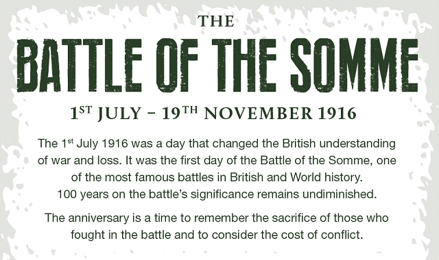 Remembering The Battle Of The Somme – 100 Years On