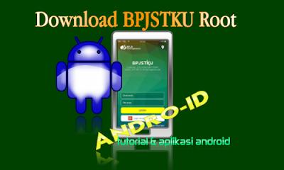 Download Aplikasi BPJSTKU Untuk Android Root