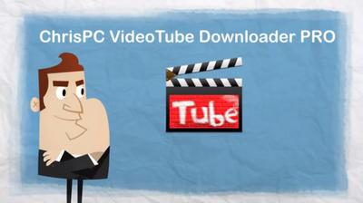 ChrisPC VideoTube Downloader Pro 9.12.15