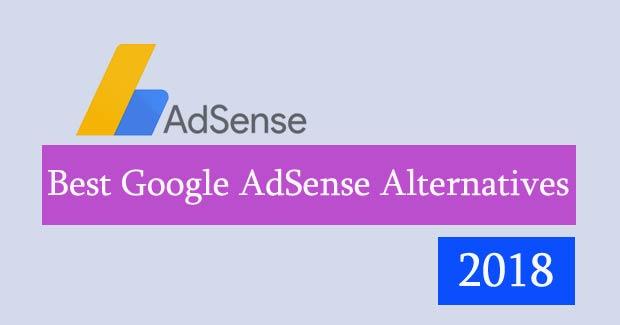 The Best Google AdSense Alternatives For Your Blog, Website: 2018