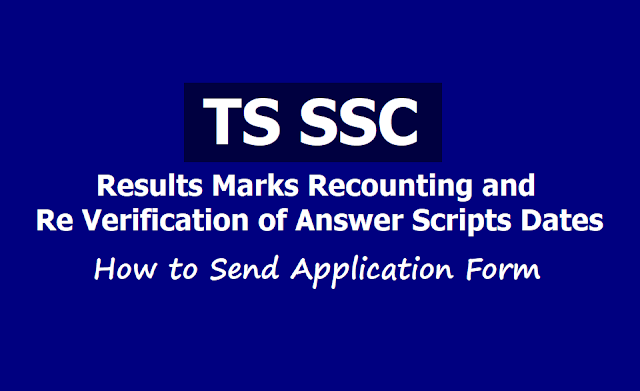 TS SSC Results Marks Recounting, Re verification Dates 2019, How to Send Application form