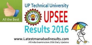 UPSEE Result,UPTU UPSEE Result 2016,UPSEE Counselling Dates, UPSEE Ranks 2016,