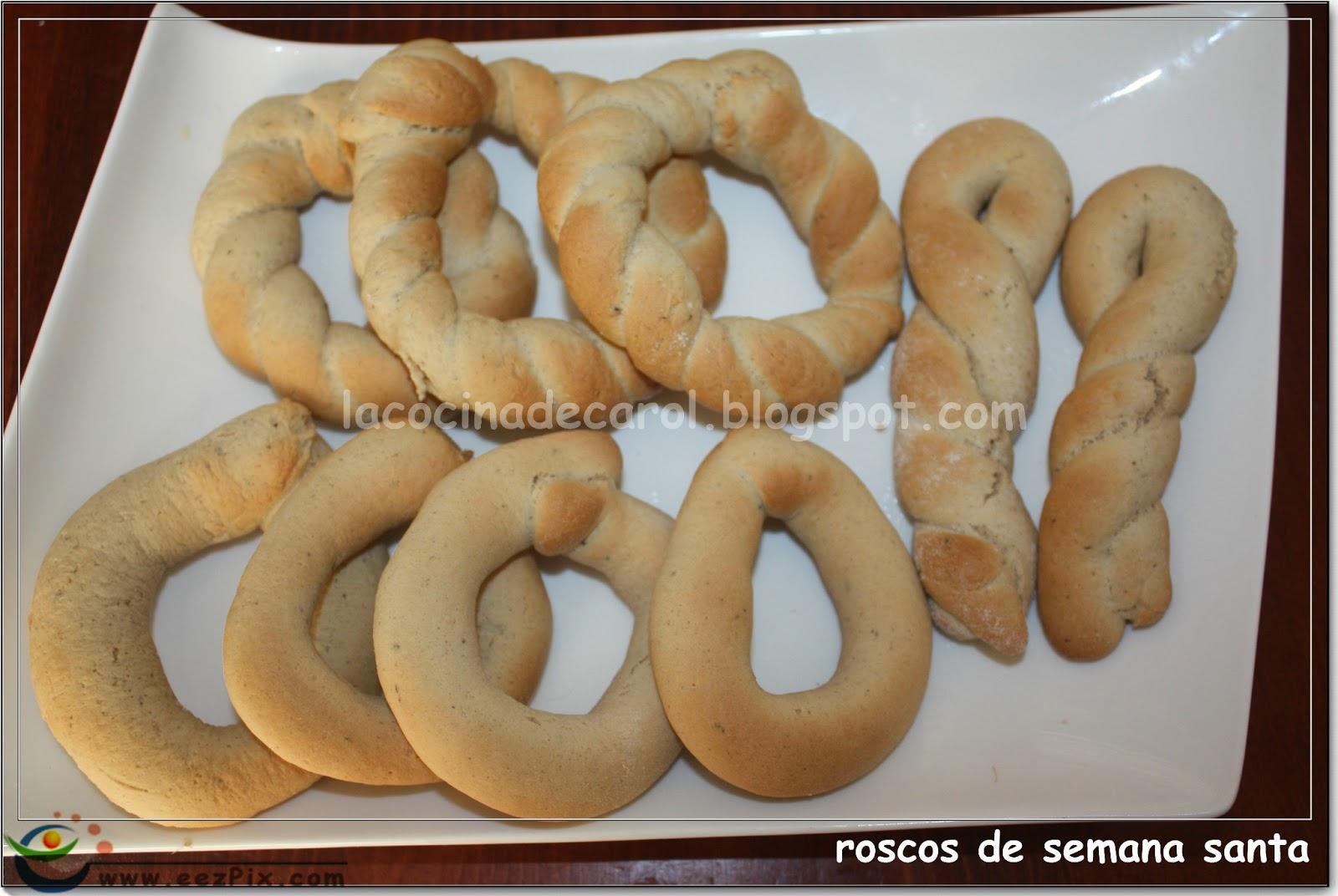 La Cocina De Carol Roscos De Semana Santa De San Fernando