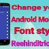 Mobile font change kaise kare