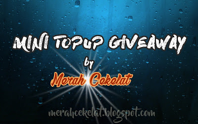 MINI TOPUP GIVEAWAY by MerahCekelat.