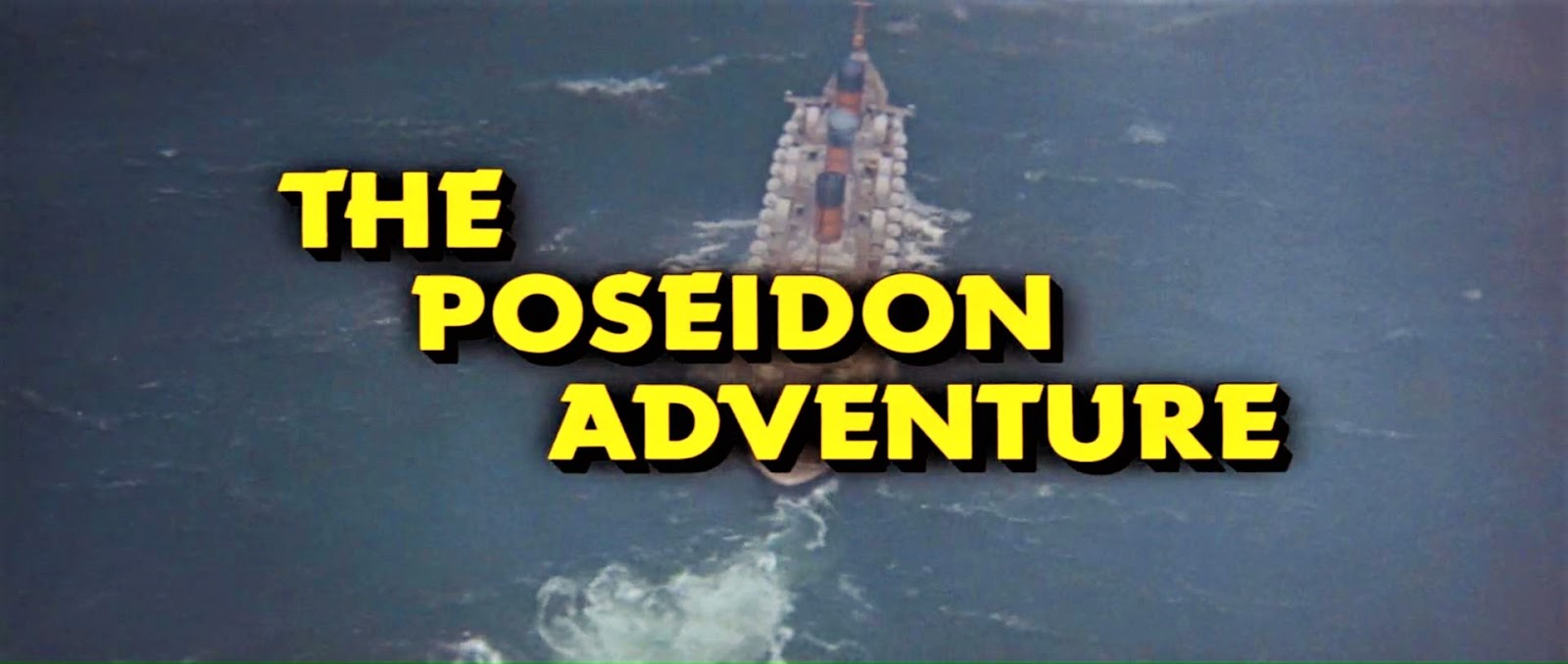 Dreams Are What Le Cinema Is For The Poseidon Adventure 1972