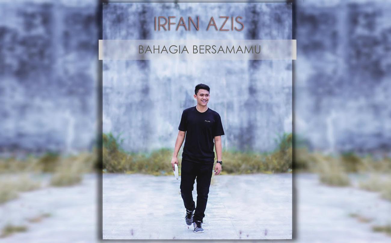 Irfan Azis. Bahagia Bersamamu
