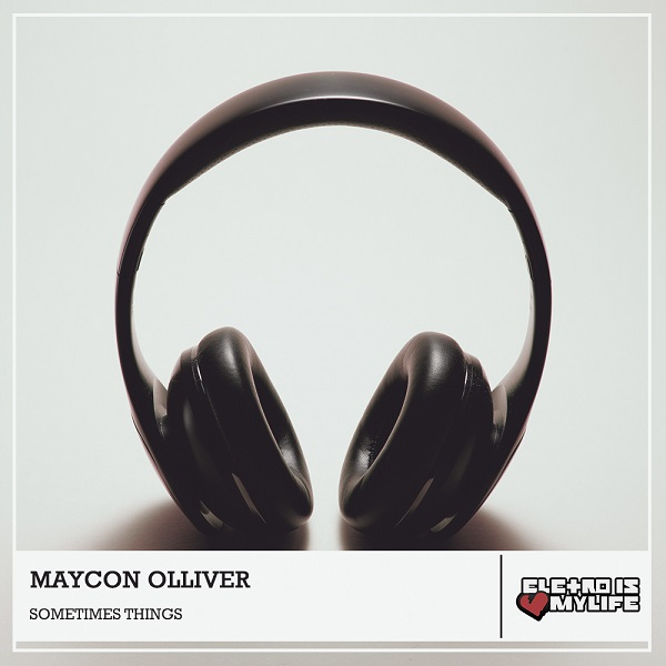 Maycon Olliver - Sometimes Things