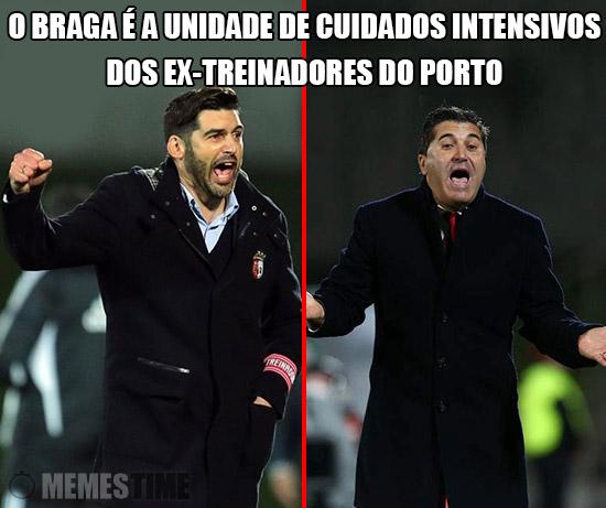 Meme Paulo Fonseca e José Peseiro  – O Braga é a Unidade de Cuidados Intensivos dos Ex-Treinadores do Porto