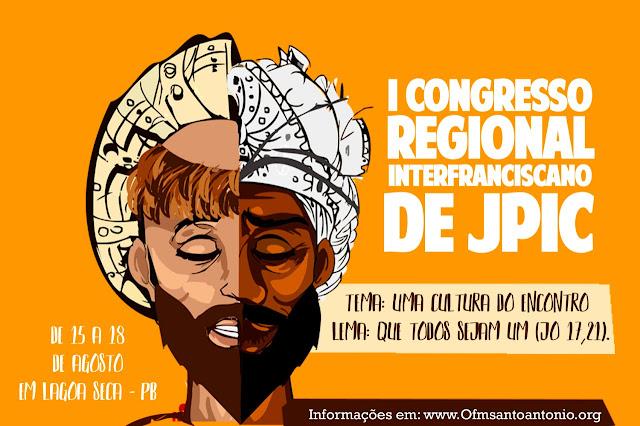 I CONGRESSO REGIONAL INTERFRANCISCANO  DE JPIC