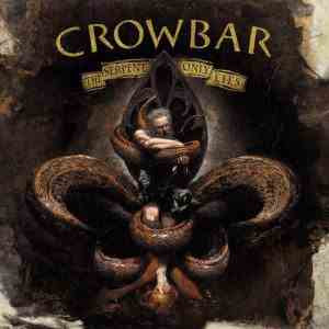 Crowbar - The Serpent Only Lies