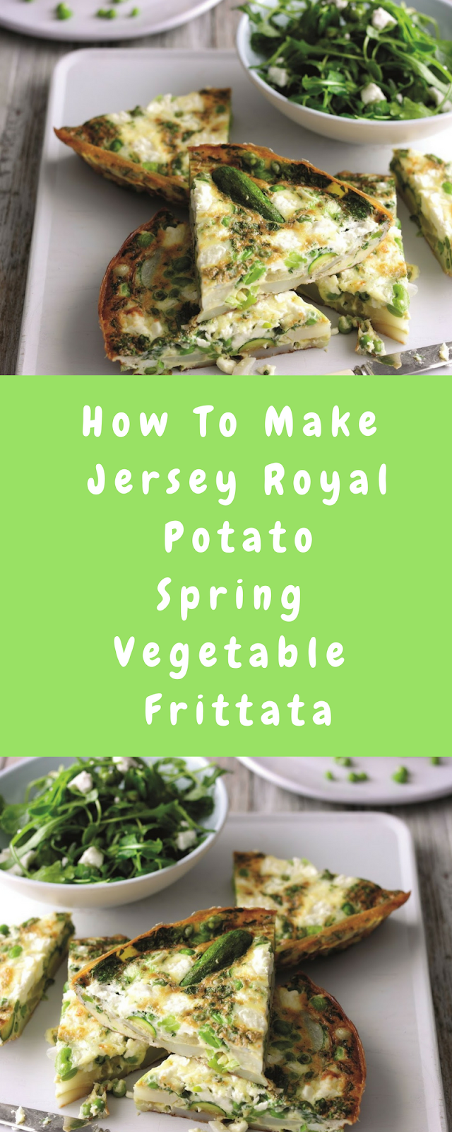 How To Make Jersey Royal Potato Spring Vegetable Frittata