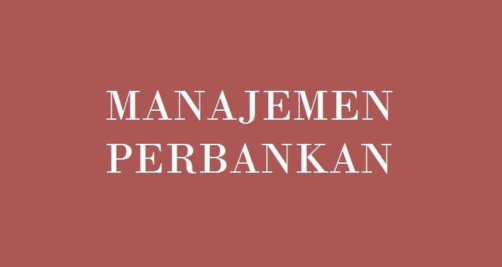 Manajemen Perbankan Dalam Ilmu Marketing