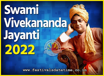 2022 Swami Vivekananda Jayanti Date & Time, 2022 National Youth Day Calendar