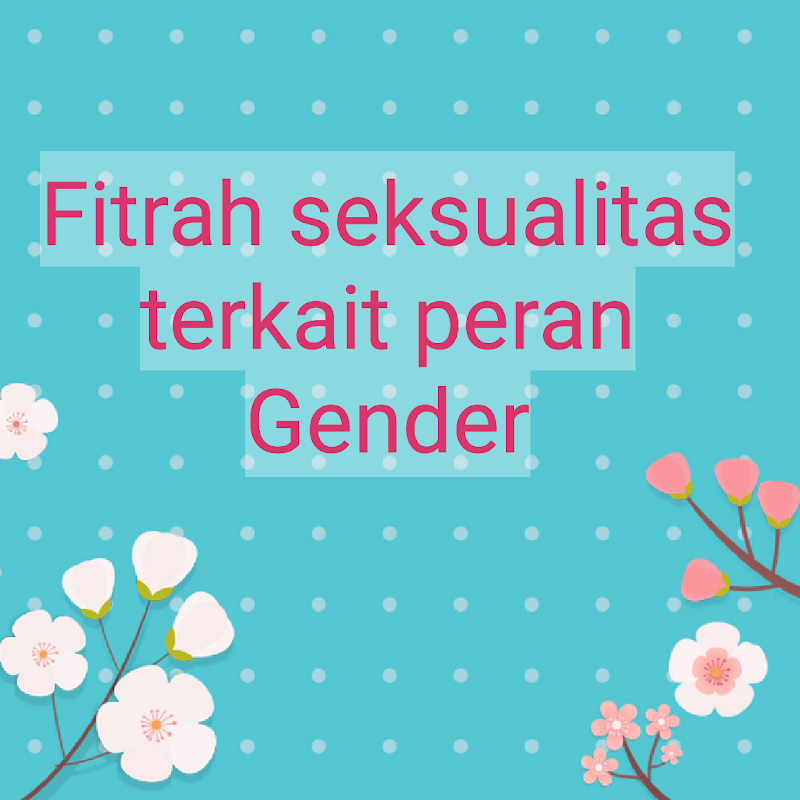 Review Fitrah seksualitas Day 9 (kelompok 1)