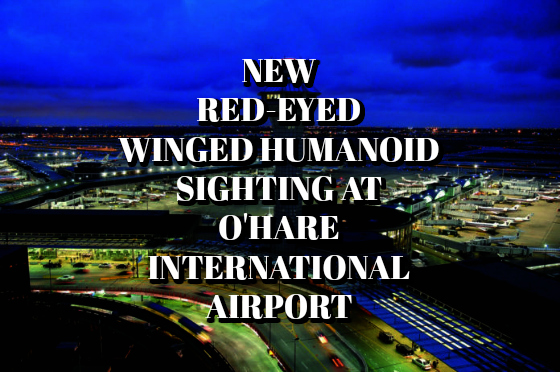 New Red-Eyed Winged Humanoid Sighting at O'Hare International Airport