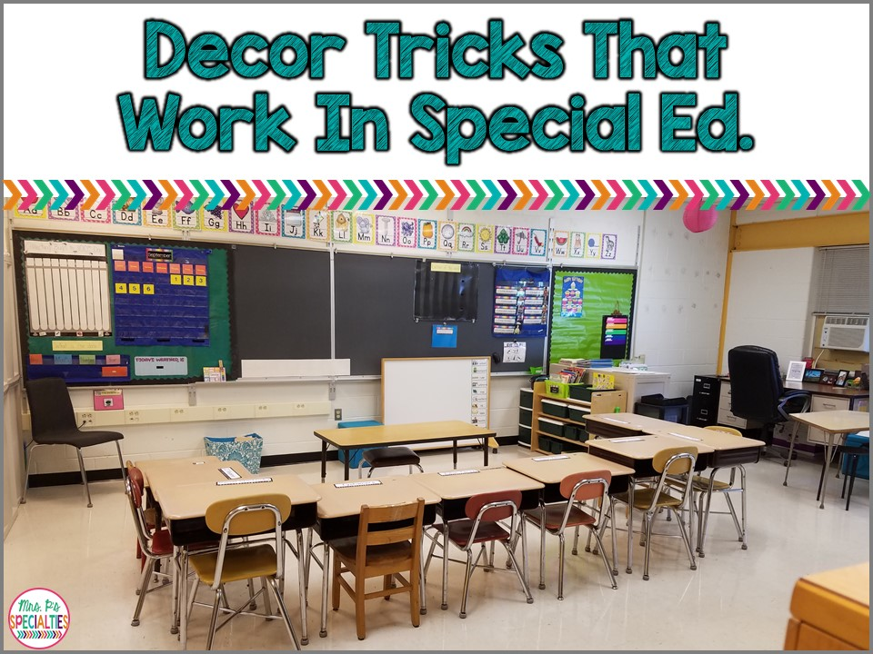 Classroom Decor And Learning ~ Decor tricks for special education mrs p s specialties