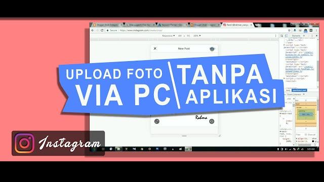 Cara Upload Foto di Instagram Lewat PC atau Laptop
