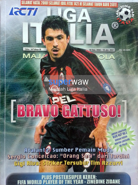 Majalah LIGA ITALIA (BRAVO GATTUSO!)