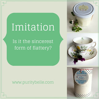 Purity Belle Candles, Imitation is the sincerest form of flattery