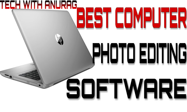 Best Computer Photo Editing Software