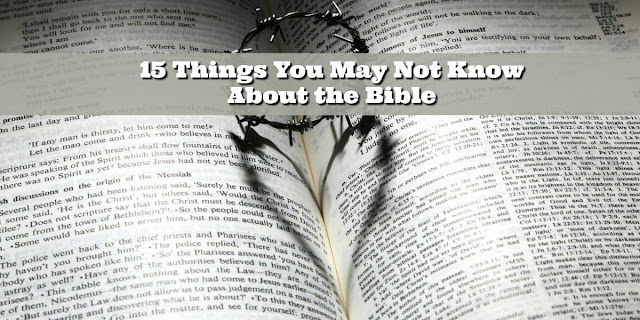 15 Things You May Not Know About the Bible