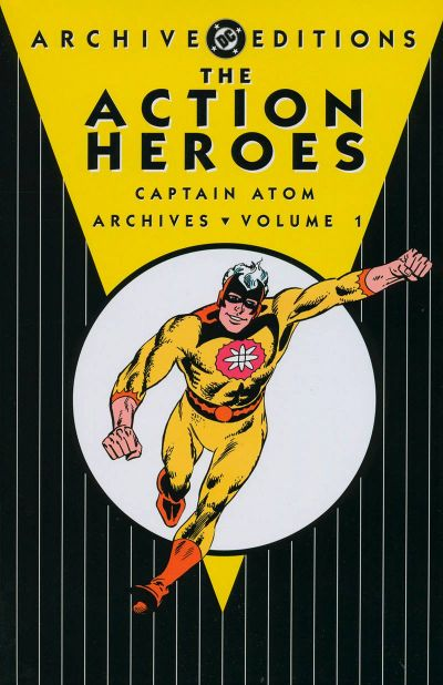 DC COMICS THE ACTION HEROES ARCHIVES VOLUME 1!