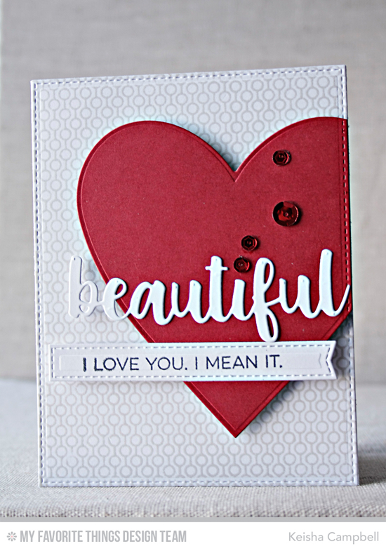 Handmade card from Keisha Campbell featuring Essential Sentiments stamp set, Lined Up Dots Background stamp, Hello Beautiful, Heart STAX, and Blueprints 28 Die-namics #mftstamps