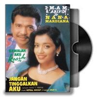 Lirik Lagu Imam S. Arifin & Nana Mardiana - Jangan Tinggalkan Aku