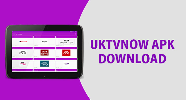 UKTVnow Apk Best Free Live TV For Android Box, Phone, Amazon Fire Tv