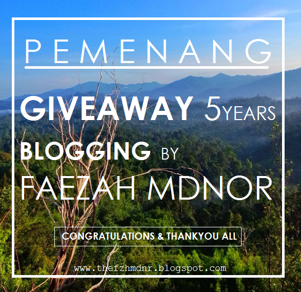 Pemenang Giveaway 5 years by Faezah Mdnor