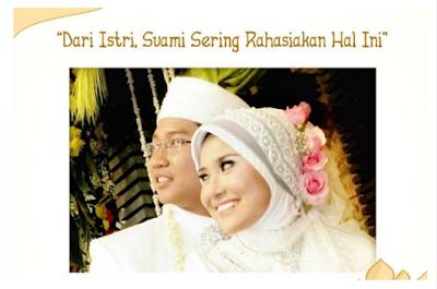 Para Istri Wajib Tahu!! Ini 4 Hal yang Sering Di Rahasiakan Suami Dari Istrinya