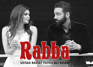 Rahat Fateh Ali Khan Rabba Song Lyrics