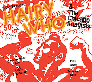 Tomeka Reid, Hairy Who and the Chicago Imagists