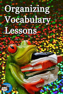 Organizing Vocabulary Lessons