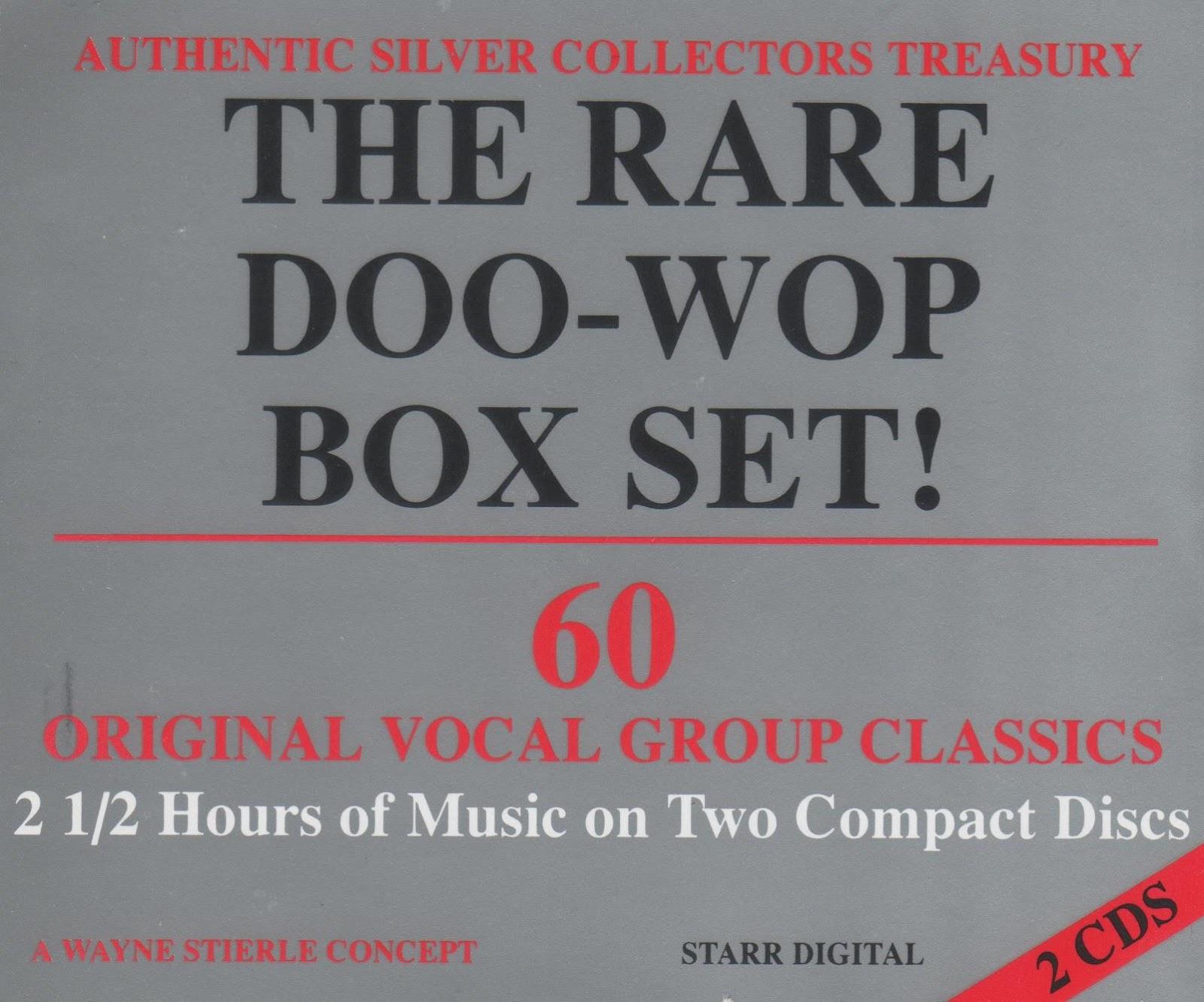 Doo Wop n Soul Oldies: The Rare Doo-Wop Box Set!