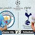 توتنهام ومانشستر سيتي 09-04-2019 دوري أبطال أوروبا