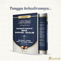 Buku Biografi Singkat Penulis 6 Kitab Hadits (Bukhari-Muslim dll)