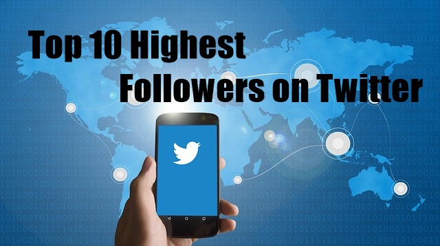 Top 10 Highest Followers on Twitter